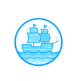 sailing vessel old ship vector image vector image
