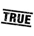 square grunge black true stamp vector image vector image