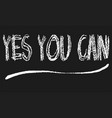 yes you can blackboard vector image