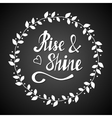 Rise and shine lettering vector image vector image