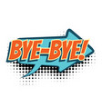 bye comic word vector image