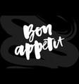 bon appetit 2 lettering calligraphy brush design vector image
