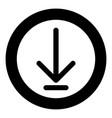 down arrow or load symbol the black color icon in vector image