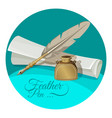 feather pen and inkwell near paper manuscript vector image vector image