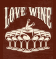 love wine hand drawn placrad with of girl in vector image