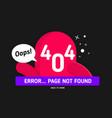 oops 404 error vector image vector image