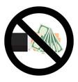no banknote dollar cash stop bribe bribery vector image vector image