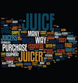 the big fat juicer you can count on text vector image vector image