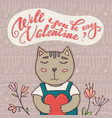 will you be my valentine greeting card cat vector image