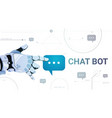 chatter service app concept robot hand touch chat vector image vector image