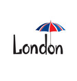 london sign hand lettering british jack flag vector image vector image