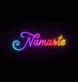 neon namaste lettering shiny multicolor vector image vector image