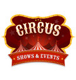 circus banner with big top vector image