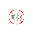 no noise line icon no sound red prohibited sign vector image