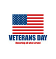 veterans day 11th of november honoring all who vector image vector image