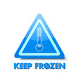 keep frozen triangular sign with thermometer vector image vector image
