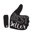 Best seller - quote in a tumb up vector image vector image
