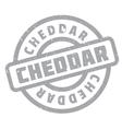Cheddar rubber stamp vector image