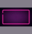 neon sign in rectangle shape bright neon light vector image vector image