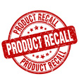 product recall red grunge round vintage rubber vector image vector image