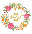 love sweet love - hand drawn calligraphy and vector image