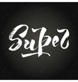 Hand draw letter super vector image vector image