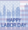 happy labor day in usa vector image