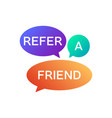 refer a friend icon vector image vector image