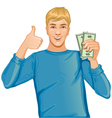 Young man with money in hand vector image vector image
