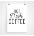 slogan poster hot coffee vector image