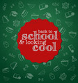 school typographical on green chalkbo vector image vector image