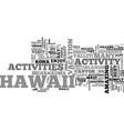 best activities hawaii has to offer text word vector image vector image