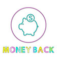 money back icon in linear outline style vector image