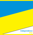 ukraine independence day vector image
