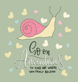 cute card with a snail and hand drawn vector image