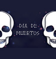 dia de muertos day of the dead paper cut skull vector image