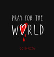 pray for world handwritten lettering vector image