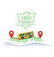 trip today travel concept with map and lettering vector image