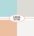 Canvas texture Set of seamless background Natural vector image