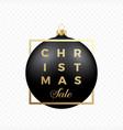 christmas sale banner or sticker black ball vector image