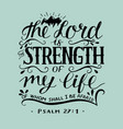 hand lettering with bible verse the lord is the vector image vector image