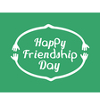 Happy Friendship Day Emblem Design Template vector image