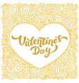 happy valentines day gold foil inscription and vector image