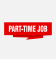 part-time job vector image vector image