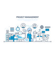 project management organization working process vector image vector image