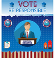 USA Presidential Election Be Responsible Banner vector image