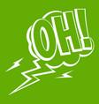 oh speech bubble icon green vector image
