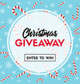 christmas giveaway template with candy canes vector image vector image