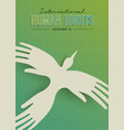 human rights greeting card of people hand bird vector image vector image