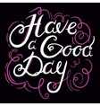 Lettering Have a G Day 4 vector image vector image